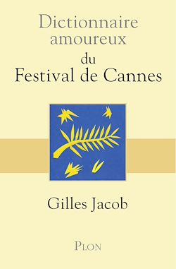 Download the eBook: Dictionnaire amoureux du festival de Cannes