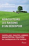 Télécharger le livre :  Agriculteurs : les raisons d'un désespoir