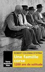 Download this eBook Une famille corse. 1200 ans de solitude