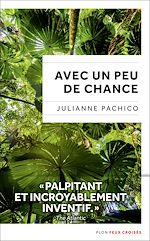 Download this eBook Avec un peu de chance