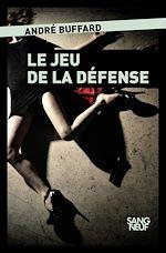 Download this eBook Le jeu de la défense