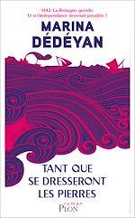 Download this eBook Tant que se dresseront les pierres