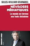 Télécharger le livre :  Névroses médiatiques