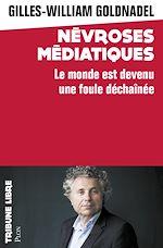 Download this eBook Névroses médiatiques
