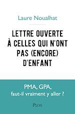 Download this eBook Lettre ouverte aux femmes qui n'ont pas d'enfants