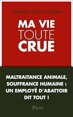 Download this eBook Ma vie toute crue...