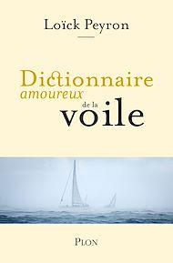 Téléchargez le livre :  Dictionnaire amoureux de la voile