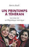 Télécharger le livre :  Un printemps à Téhéran