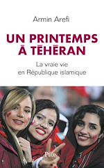Download this eBook Un printemps à Téhéran