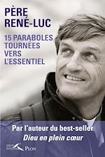 Download this eBook 15 paraboles tournées vers l'essentiel