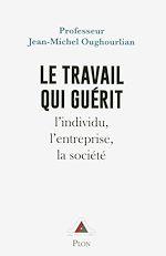 Download this eBook Le travail qui guérit