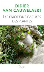 Download this eBook Les émotions cachées des plantes