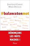 Télécharger le livre :  #balancetonmot