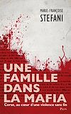 Télécharger le livre :  Une famille dans la mafia