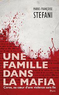 Téléchargez le livre :  Une famille dans la mafia