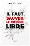 Télécharger le livre :  Il faut sauver le monde libre