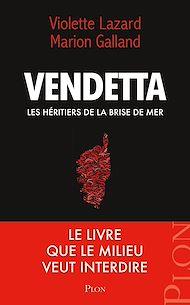 Téléchargez le livre :  Vendetta