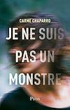 Télécharger le livre :  Je ne suis pas un monstre