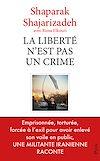 Télécharger le livre :  La liberté n'est pas un crime