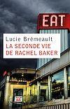 Télécharger le livre :  La seconde vie de Rachel Baker