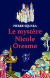 Télécharger le livre :  Le mystère de Nicole Oresme