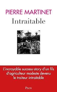 Téléchargez le livre :  Intraitable