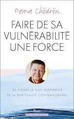 Download this eBook Faire de sa vulnérabilité une force