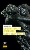 Télécharger le livre :  La spiritualité conjugale selon Jean-Paul II