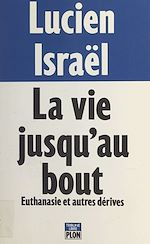 Download this eBook La vie jusqu'au bout