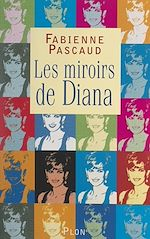Download this eBook Les miroirs de Diana