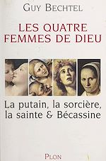 Download this eBook Les quatre femmes de Dieu