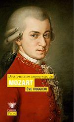 Download this eBook Dictionnaire amoureux de Mozart