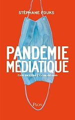 Download this eBook La pandémie médiatique