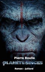 Télécharger cet ebook : La planète des singes