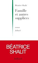 Download this eBook Famille et autres supplices
