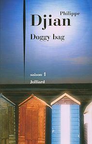 Téléchargez le livre :  Doggy bag - saison 1