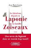Télécharger le livre :  Le Fabuleux départ en Laponie de la famille Zoiseaux