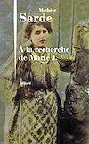 Télécharger le livre :  À la recherche de Marie J.