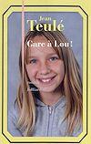 Télécharger le livre :  Gare à Lou !