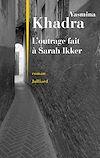 Télécharger le livre :  L'outrage fait à Sarah Ikker