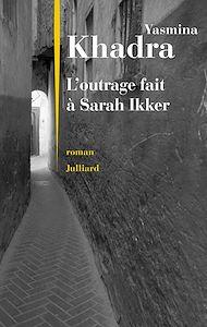 Téléchargez le livre :  L'outrage fait à Sarah Ikker