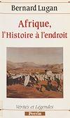 Télécharger le livre :  Afrique : l'histoire à l'endroit