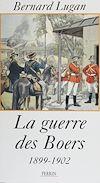 Télécharger le livre :  La Guerre des Boers (1899-1901)