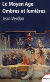 Télécharger le livre :  Le Moyen Age, ombres et lumières