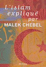 L'Islam expliqué de Marek Chebel