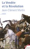 Télécharger le livre :  La Vendée et la Révolution