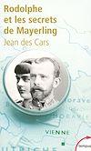 Télécharger le livre :  Rodolphe et les secrets de Mayerling