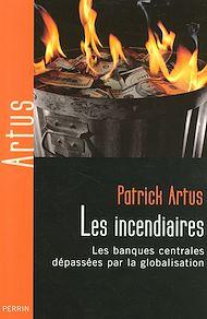 Téléchargez le livre :  Les incendiaires