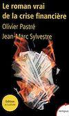 Télécharger le livre :  Le roman vrai de la crise financière