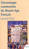Télécharger le livre :  Chronologie commentée du Moyen Age français